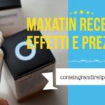 Maxatin-recensione-effetti-e-prezzo