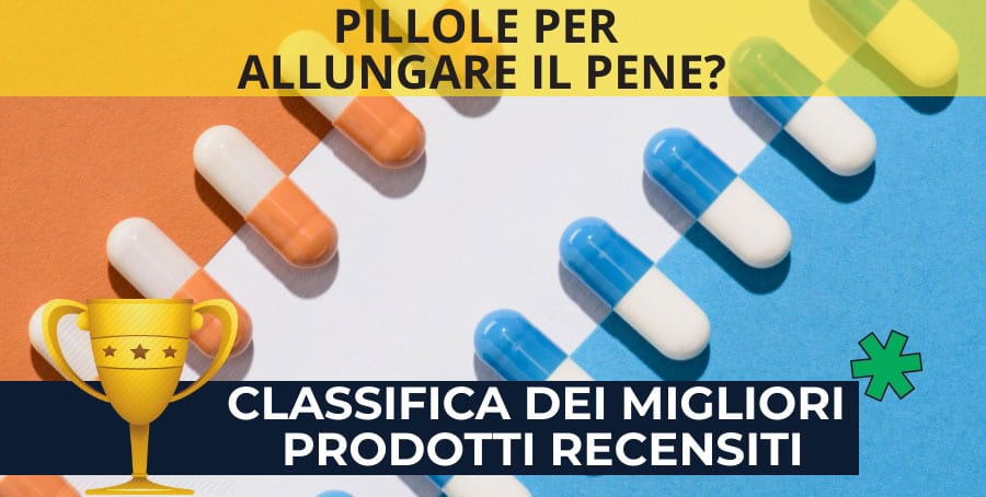 PILLOLE-PER-ALLUINGARE-IL-PENE